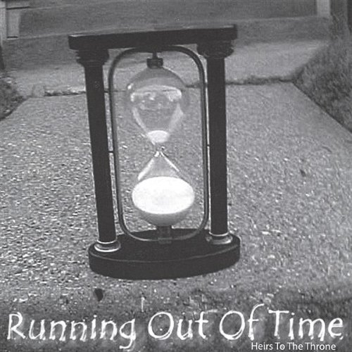 Heirs to the Throne - Running Out of Time
