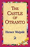 The Castle of Otranto (1421804549) by Walpole, Horace