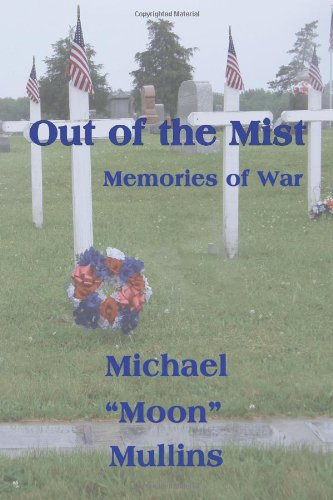 Image of Out of the Mist, Memories of War