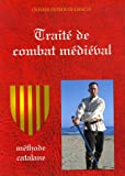 Traité de combat médiéval : Méthode catalane
