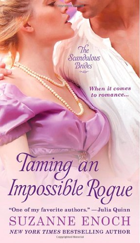 Taming an Impossible Rogue (Scandalous Brides, #2)