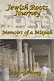 img - for Jewish Roots Journey: Memoirs of a Mizpah book / textbook / text book