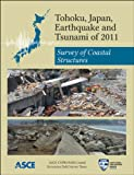 img - for Tohoku, Japan, Earthquake and Tsunami of 2011: Survey of Coastal Structures book / textbook / text book