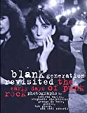 Blank Generation Revisited: The Early Days of Punk Rock (0028646525) by Introduction Kaye Lenny