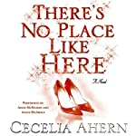 There's No Place Like Here | Cecelia Ahern