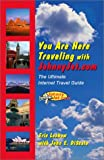 img - for You Are Here Traveling with JohnnyJet.com: The Ultimate Internet Travel Guide (4) book / textbook / text book