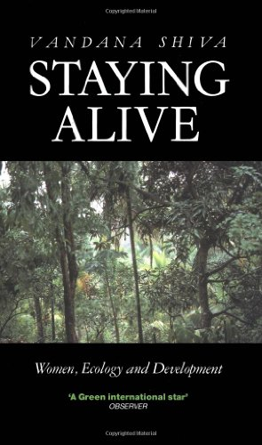 Staying Alive: Women, Ecology and Development