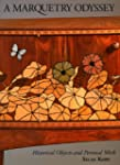 A Marquetry Odyssey: Historical Objec...