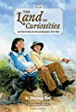 The Land of Curiosities (Book 1): Adventures in Yellowstone, 1871-1872 (Ecoseekers Collection) [Hardcover]