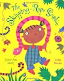 The Skipping-Rope Snake (0333993276) by Duffy, Carol Ann