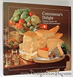 img - for CONNOISSEUR'S DELIGHT: DELICIOUS RECIPES WITH CHEESES FROM SWITZERLAND book / textbook / text book