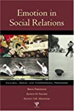 img - for Emotion in Social Relations: Cultural, Group, and Interpersonal Processes book / textbook / text book