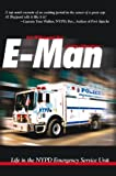 img - for E-Man:Life in the NYPD Emergency Service Unit book / textbook / text book