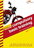 The Official Compulsory Basic Training for Motorcyclists 1999-2000 (Driving Skills) Driving Standards Agency