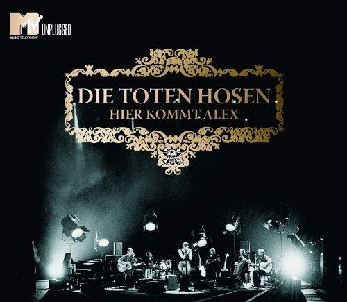 Die Toten Hosen - Hier Kommt Alex (Unplugged) - Zortam Music
