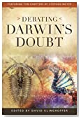 Debating Darwin�s Doubt: A Scientific Controversy That Can No Longer Be Denied
