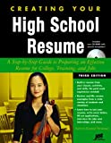 img - for Creating Your High School Resume: A Step-By-Step Guide to Preparing an Effective Resume for College, Training, and Jobs [With CDROM] book / textbook / text book