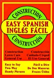 Easy Spanish for Construction (Spanish Edition)