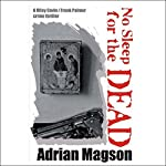 No Sleep for the Dead | Adrian Magson