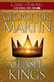 A CLASH OF KINGS: A SONG OF ICE AND FIRE: BOOK TWO BY MARTIN, GEORGE R. R.(AUTHOR )PAPERBACK ON 28-MAY-2002