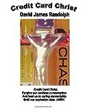 Credit Card Christ: Selected Sermons 1965-2012
