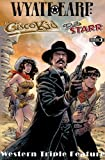 Western Triple Play: Wyatt Earp / The Cisco Kid / Belle Starr