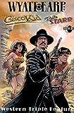 Western Triple Play: Wyatt Earp / The Cisco Kid / Belle Starr