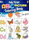 img - for My First ABC Picture Coloring Book (Dover Coloring Books) book / textbook / text book