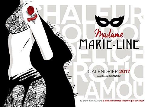 Calendario Signora Marie-Line 2017, fotografie di nudi artistici di manichini non professionisti. Profitto a di associazioni di aiuti alle donne colpite dal cancro. Formato A4, colore. In Francese. Calendario di qualità. Spedizione a partire dal lunedì 10ottobre