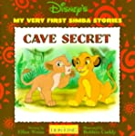 Cave Secret: My Very First Simba Stor...