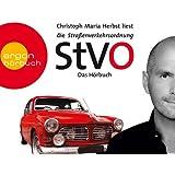 Die Straßenverkehrsordnung (StVO): Das Hörbuch