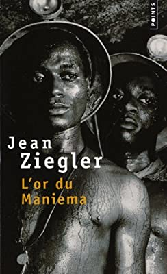 L'or du Maniema par Jean Ziegler
