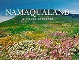 Namaqualand: A Visual Souvenir (Visual Souvenirs)