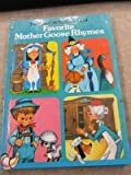 img - for Favorite Mother Goose Rhymes book / textbook / text book