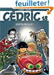 C�dric, tome 18 : Enfin seuls !