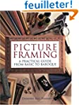 Picture Framing: A Practical Guide fr...