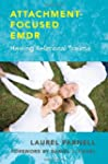 Attachment Focused Emdr