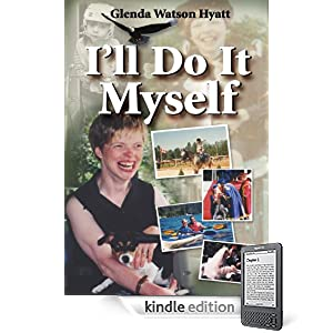 I'll Do It Myself by Glenda Watson Hyatt - Kindle Edition