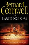 Bernard Cornwell The last kingdom Book (Saxon Chronicles, book no. 1)