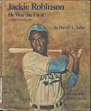 Jackie Robinson: He Was the First (A First biography)