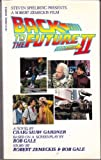 Back to the Future, Part II: A Novel (0425118754) by Gardner, Craig Shaw