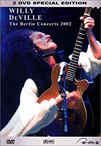 Willy DeVille - The Berlin Concerts 2002 (2DVDs)