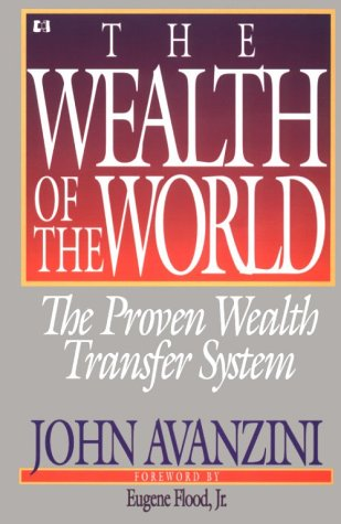 Wealth of the World: The Proven Wealth Transfer System