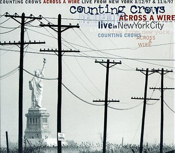 Counting Crows - Across a Wire : LIVE in New York (Disc 1) - Zortam Music