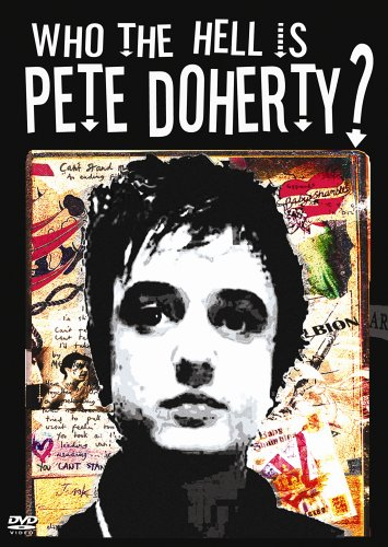 Who the Hell Is Pete Doherty [DVD] [Import]