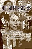 The Melungeons: The Resurrection of a Proud People