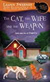 The Cat, the Wife and the Weapon: A Cats in Trouble Mystery