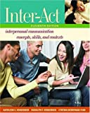 Inter-Act: Interpersonal Communication Concepts, Skills, and Contexts Includes Inter-Action! CD (0195300645) by Verderber, Kathleen S.