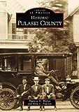 Pulaski County (Images of America: Arkansas)