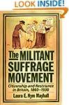The Militant Suffrage Movement: Citiz...